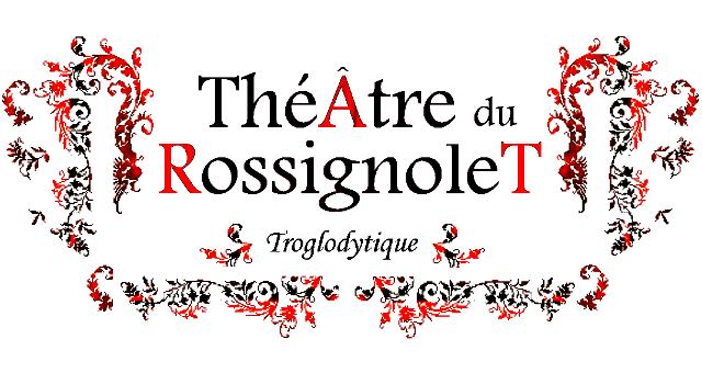 Le Théâtre duRossignolet